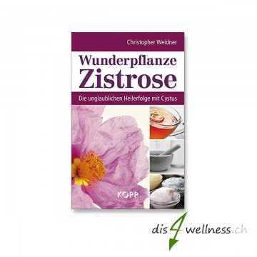 """Buch """"Wunderpflanze Zistrose"""" - Christopher Weidner"""