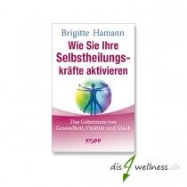 """Buch """"Wie Sie Ihre Selbstheilungskräfte aktivieren"""" - Brigitte Hamann"""