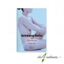"Buch ""Schwarze Salbe - Praxisbuch"" - Adrian Jones (Jim Humble Verlag)"