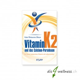"Buch ""Vitamin K2 und das Calcium-Paradoxon"" - Kate Rhéaume-Bleue"
